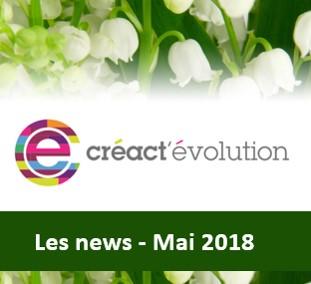 Les news créactévolution - Mai 2018